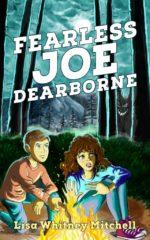 Fearless Joe Dearborne Book Review